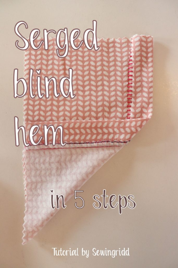 Tutorial on how to sew serged blind hems in just 5 steps by Sewingridd