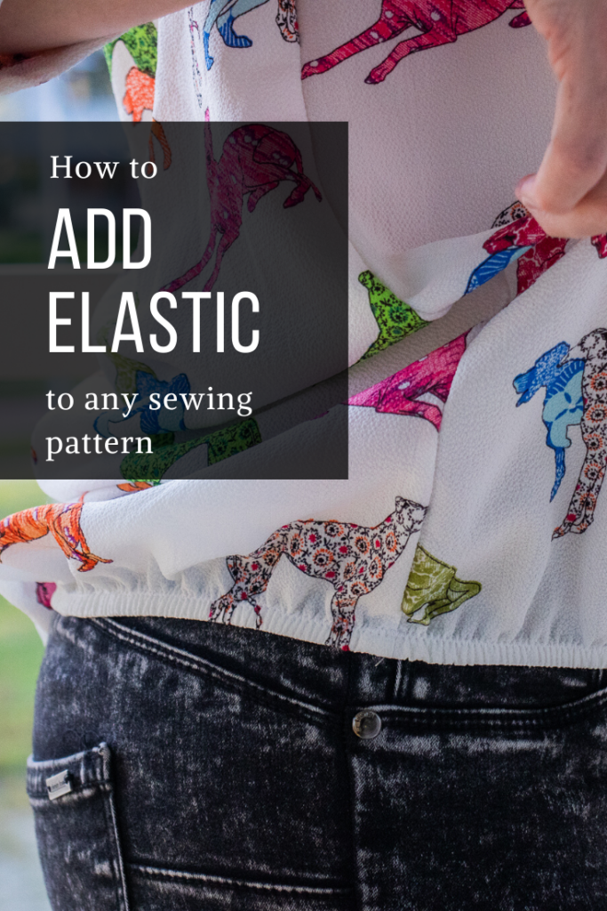 Learn how to add elastic to any sewing pattern - free tutorial by Sewingridd